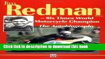 PDF  Autobiography of Jim Redman: Six Times World Motorcycle Champion  Free Books
