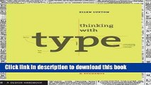 Ebook Thinking with Type: A Primer for Designers: A Critical Guide for Designers, Writers,