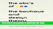 Books The ABC s of Bauhaus, The Bauhaus and Design Theory Free Online