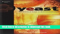 Books Yeast: The Practical Guide to Beer Fermentation (Brewing Elements) Free Online