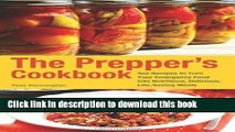 Books The Prepper s Cookbook: 300 Recipes to Turn Your Emergency Food into Nutritious, Delicious,