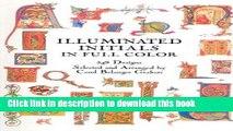 Ebook Illuminated Initials in Full Color: 548 Designs [ILLUMINATED INITIALS IN FULL C]