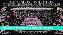 Books Chalk-Style Celebrations Coloring Book: Color With All Types of Markers, Gel Pens   Colored