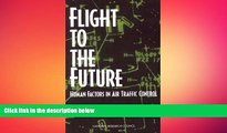 Free [PDF] Downlaod  Flight to the Future: Human Factors in Air Traffic Control  DOWNLOAD ONLINE