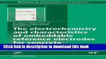 Books The Electrochemistry and Characteristics of Embeddable Reference Electrodes for Concrete