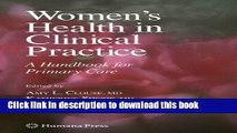 Ebook Women s Health in Clinical Practice: A Handbook for Primary Care Free Online