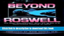 [Read PDF] BEYOND ROSWELL: ALIEN AUTOPSY FILM, AREA 51 AND THE US GOVERNMENT COVERUP OF UFOS