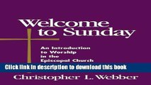 Books Welcome to Sunday: An Introduction to Worship in the Episcopal Church (Welcome to the