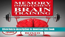 [Read PDF] Memory Improvement   Brain Training: Unlock the Power of Your Mind and Boost Memory in