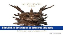 Books Ai Weiwei: Circle of Animals Free Online