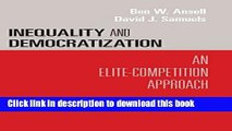 Books Inequality and Democratization: An Elite-Competition Approach Free Online