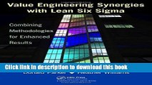 Ebook Value Engineering Synergies with Lean Six Sigma: Combining Methodologies for Enhanced