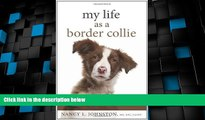 Must Have  My Life As a Border Collie: Freedom from Codependency  READ Ebook Full Ebook Free