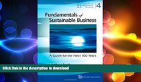 PDF ONLINE Fundamentals of Sustainable Business (World Scientific Series on 21st Century Business)