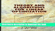 Download Theory and Algorithms for Linear Optimization An