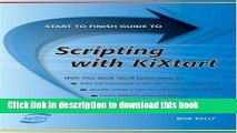 [Read PDF] Start To Finish Guide To Scripting With Kixtart (Start to Finish Guides (Agility