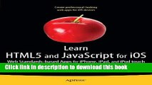 Books Learn HTML5 and JavaScript for iOS: Web Standards-based Apps for iPhone, iPad, and iPod