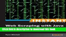 PDF Download] Instant Web Scraping with Java [Read] Online