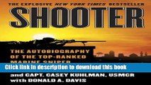 Books Shooter: The Autobiography of the Top-Ranked Marine Sniper Full Online