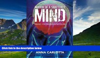 READ FREE FULL  Mirror of a Shattered Mind: Manic Depression/Bipolar Journey to the Other Side of