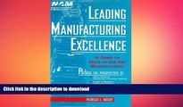 FAVORIT BOOK Leading Manufacturing Excellence: A Guide to State-of-the-Art Manufacturing FREE BOOK