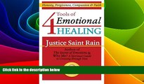 Must Have  4 Tools of Emotional Healing: Honesty, Forgiveness, Compassion   Faith (Love, Lust and