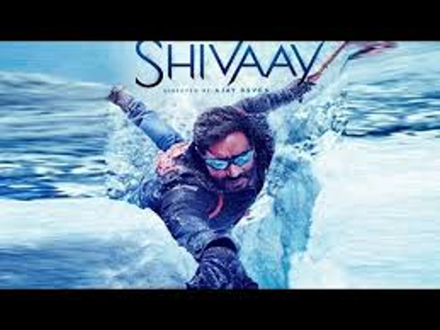 Shivaay Official Trailer Ajay Devgan .Shivaay 2016 Movie Trailer Latest Bollywood Movie 2016 - daily