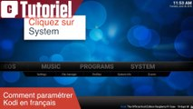Tuto : comment mettre Kodi en français