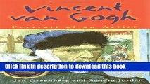 [PDF] Vincent Van Gogh: Portrait of an Artist Free Books