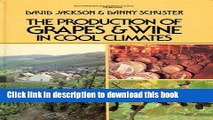Download  The Production of Grapes and Wine in Cool Climates (Butterworths agricultural books)