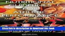 Ebook Nutritional Guidelines for Athletic Performance: The Training Table Full Online