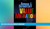 PDF ONLINE Value Migration: How to Think Several Moves Ahead of the Competition (Management of