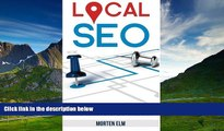 Full [PDF] Downlaod  Local SEO: Get More Customers with Local Search Engine Optimization
