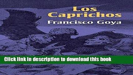 Read Los Caprichos (Dover Fine Art, History of Art) Ebook Free