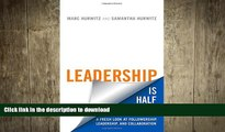 FAVORIT BOOK Leadership is Half the Story: A Fresh Look at Followership, Leadership, and