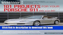 [PDF] 101 Projects for Your Porsche 911, 996 and 997 1998-2008 (Motorbooks Workshop) Full Online