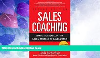 Big Deals  Sales Coaching: Making the Great Leap from Sales Manager to Sales Coach  Free Full Read