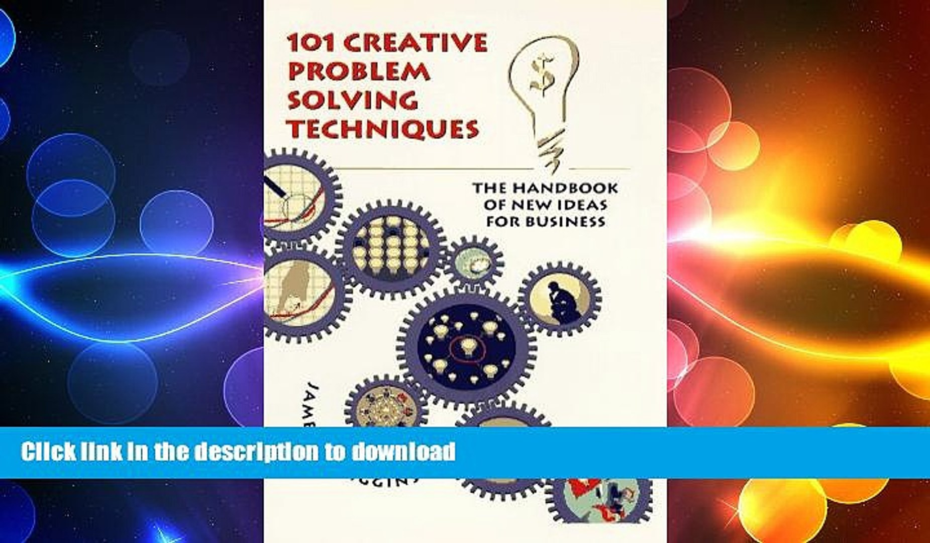 FAVORIT BOOK 101 Creative Problem Solving Techniques: The Handbook of New  Ideas for Business READ