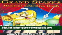[Read PDF] Grand Staff s Musical Activities Book (Grand Staff   His Musical Friends) Ebook Free