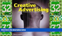 Big Deals  Creative Advertising: Ideas and Techniques from the World s Best Campaigns  Best Seller