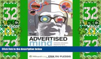 Big Deals  The Advertised Mind: Groundbreaking Insights into How Our Brains Respond to