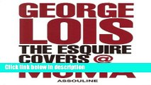 [PDF] George Lois: The Esquire Covers [Full Ebook]