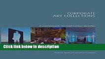 [PDF] Corporate Art Collections: A Handbook to Corporate Buying (Handbooks in International Art