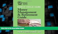 Big Deals  Family Child Care Money Management and Retirement Guide (Redleaf Business Series)  Free