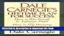 Download  Dale Carnegie s Lifetime Plan for Success: The Great Bestselling Works Complete In One