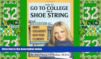Big Deals  How to Go to College on a Shoe String: The Insider s Guide to Grants, Scholarships,