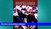 FREE PDF  Coaching Football s Double Eagle Flex Defense  BOOK ONLINE