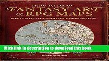 [Best Seller] How to Draw Fantasy Art and RPG Maps: Step by Step Cartography for Gamers and Fans
