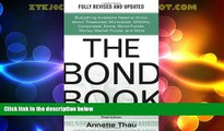 Must Have  The Bond Book, Third Edition: Everything Investors Need to Know About Treasuries,