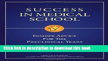 [Popular] E_Books Success in Medical School: Insider Advice for the Preclinical Years Full Online